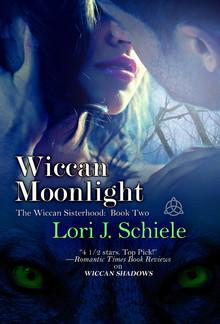 Wiccan Moonlight (Book #2 in The Wiccan Sisterhood series) PDF