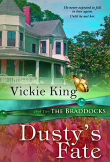 Dusty's Fate (Book #2 in The Braddocks series) PDF