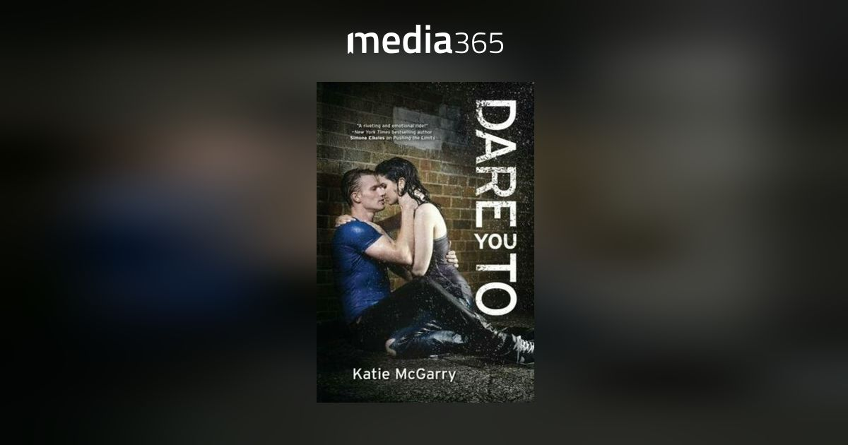 Dare You To By Katie Mcgarry Pdf