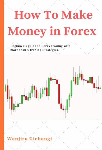 How To Make Money in Forex PDF