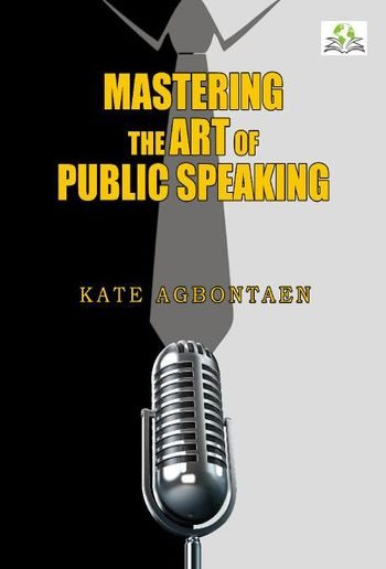 A-Z Mastering the Art of Public Speaking PDF