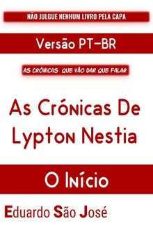 As Crónicas De Lypton Nestia- O Início: Eduardo LaRouge [PT-BR} PDF