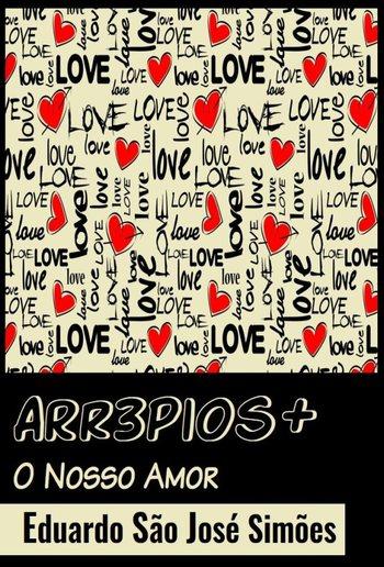 O Nosso Amor [Arr3pios +] PDF