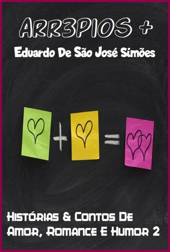 Arr3pios + [Dois] - Histórias & Contos De Humor E Amor PDF