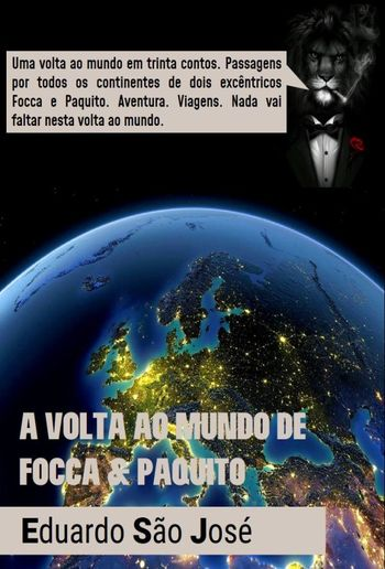 A Volta Ao Mundo De Focca & Paquito [Livro I - Europa I] PDF