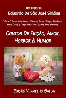[Contos De Ficcao, Amor, Horror & Humor - Edição Vermelho Salsa] PDF