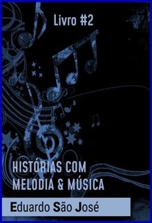 Histórias Com Melodia & Música [Livro #2] PDF