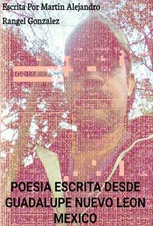 Poesia Escrita Desde Guadalupe Nuevo Leon PDF