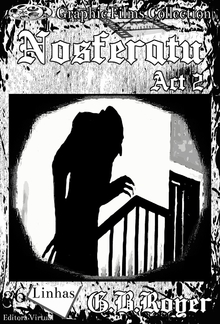 Graphic Films Collection - Nosferatu – act 2 PDF