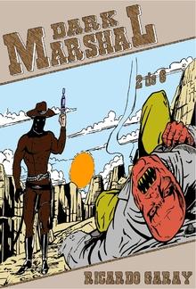 Quadrinhos 36 - Dark Marshal – Volume 2 PDF
