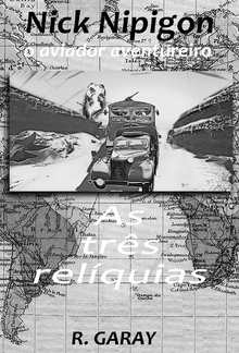 Nick Nipigon - As três reliquias PDF