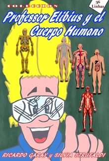 Colección Profesor Elibius y el cuerpo humano PDF
