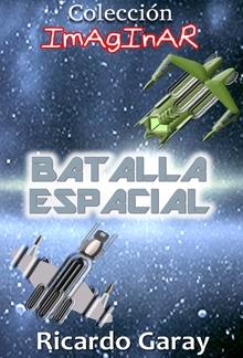 Colección Imaginar - batalla espacial PDF