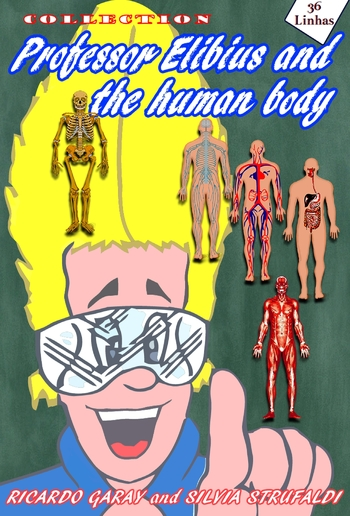 Collection Professor Elibius and the Human Body PDF