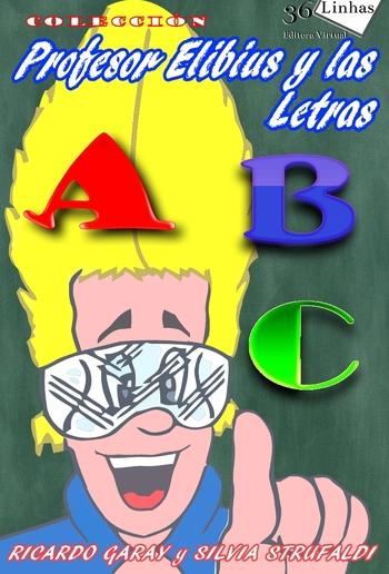 Colección Profesor Elibius y las letras PDF