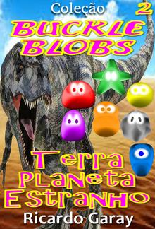 Coleção Buckle Blobs - Terra planeta Estranho PDF