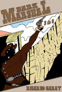 Quadrinhos 36 - Dark Marshal – Volume 3 PDF
