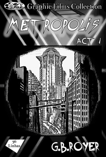 Graphic Films Collection - Metropolis – act 1 PDF
