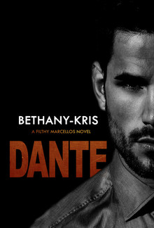 Dante (book #3 in the Filthy Marcellos series) PDF