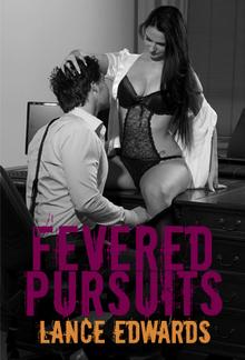 Fevered Pursuits PDF