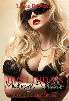Big Linda's Midnight Visits and Other Femdom Stories PDF