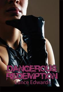 Dangerous Redemption PDF