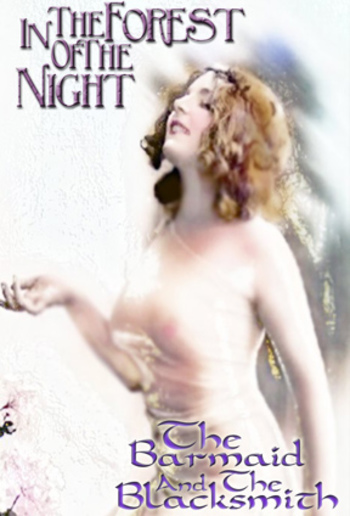In The Forest of the Night & Barmaid & The Blacksmith PDF