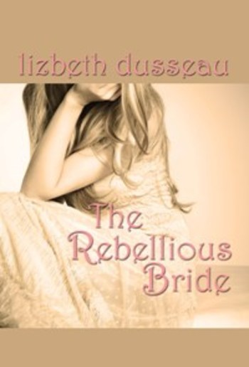 The Rebellious Bride PDF