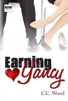 Earning Yancy (Book #2 in Not Safe for Work series) PDF