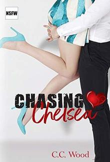 Chasing Chelsea (Book #4 in Not Safe for Works series) PDF