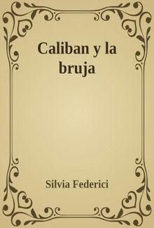 Calibán y la bruja PDF