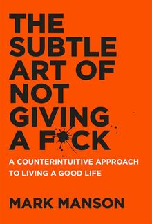 The Subtle Art of Not Giving a F*ck PDF