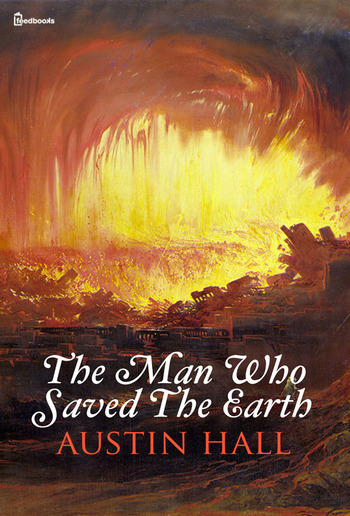 The Man Who Saved The Earth PDF