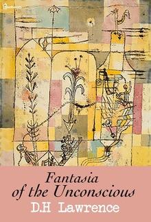 Fantasia of the Unconscious PDF