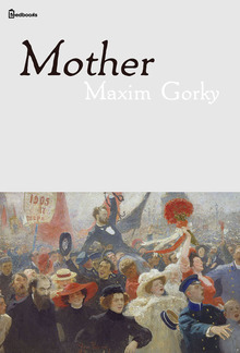 Mother Maxim Gorky Pdf