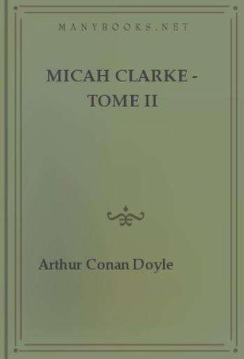 Micah Clarke - Tome II PDF