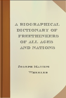 A Biographical Dictionary of Freethinkers of All Ages and Nations PDF