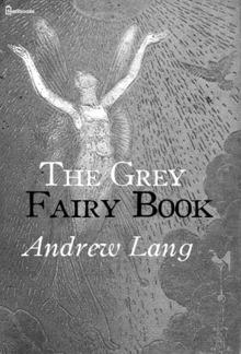 The Grey Fairy Book PDF