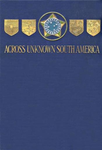 Across Unknown South America PDF