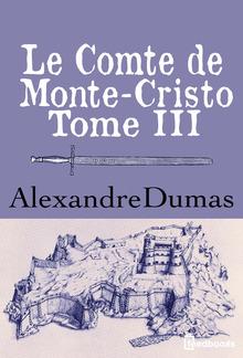 Le Comte de Monte-Cristo - Tome III PDF