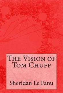 The Vision Of Tom Chuff PDF