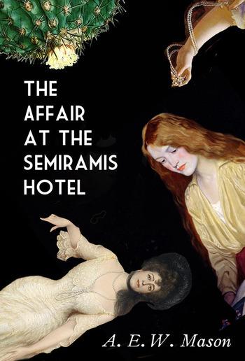 The Affair at the Semiramis Hotel PDF