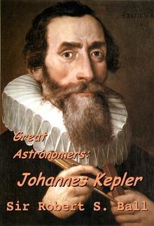 Great Astronomers:  Johannes Kepler PDF