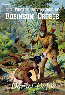 The Further Adventures of Robinson Crusoe PDF