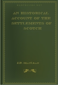 An Historical Account of the Settlements of Scotch Highlanders in America PDF