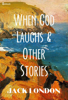 When God Laughs & Other Stories PDF