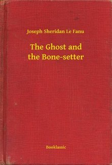 The Ghost and the Bone-setter PDF