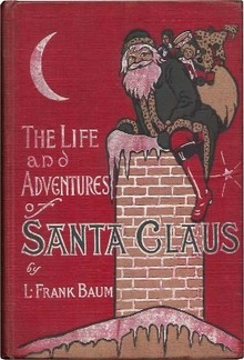 Life and Adventures of Santa Claus PDF
