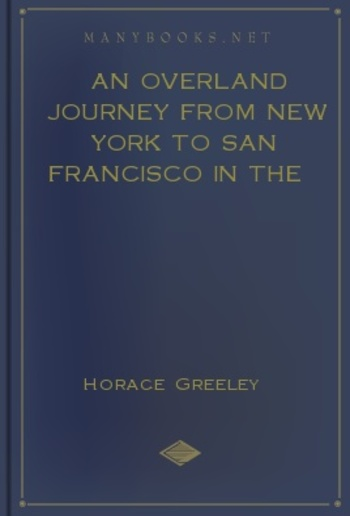 An Overland Journey from New York to San Francisco in the Summer of 1859 PDF