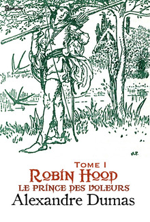 Robin Hood, le prince des voleurs - Tome I PDF